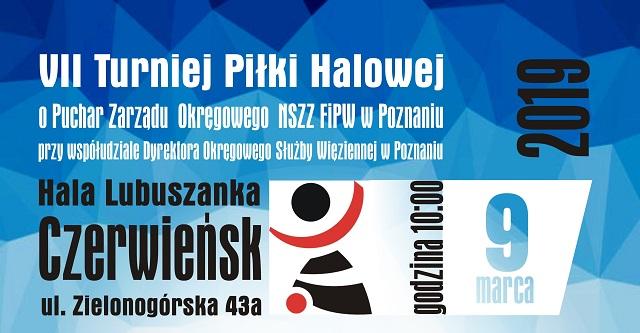 Zaproszenie na VII Turniej Piłki Halowej o Puchar Zarządu Okręgowego NSZZ FiPW w Poznaniu