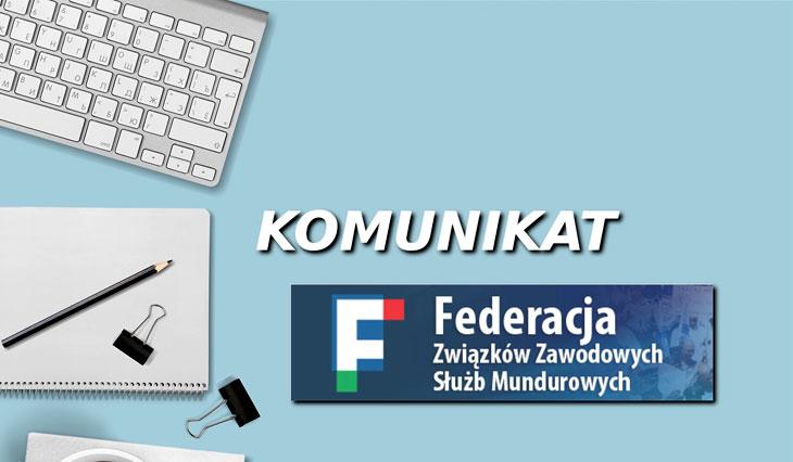 Komunikat Federacji Związków Zawodowych Służb Mundurowych